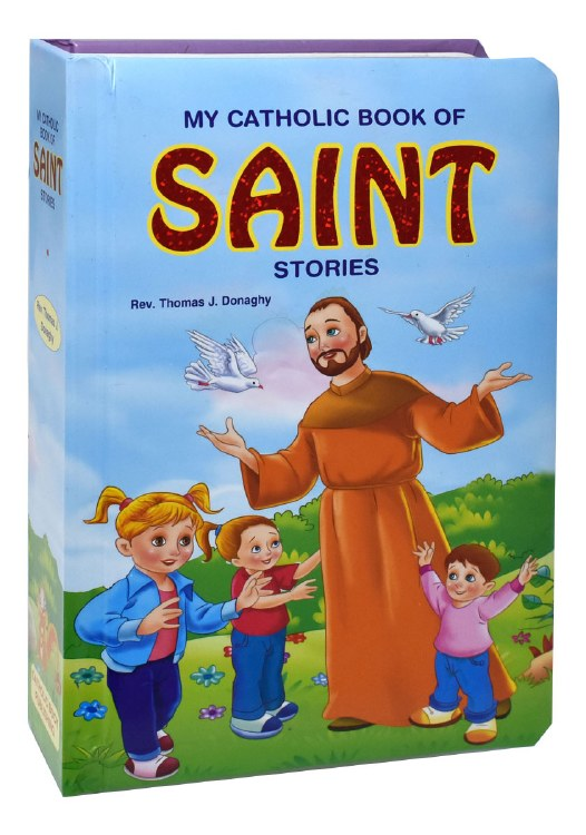 MY CATHOLIC BOOK OF SAINTS