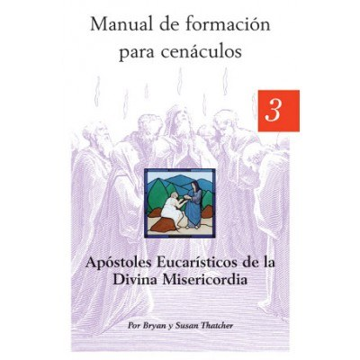 SPANISH CENACLE FORMATION MANUAL 3