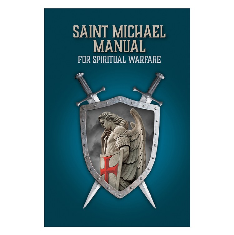 SAINT MICHAEL MANUAL FOR SPIRITUAL WARFARE