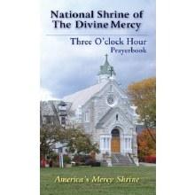 NATIONAL SHRINE OF THE DIVINE MERCY THREE O'CLOCK HOUR PRAYERBOOK POCKET EDITION