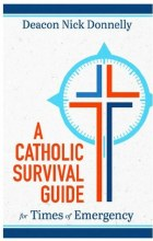 A CATHOLIC SURVIVAL GUIDE