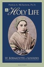 A HOLY LIFE