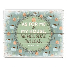 AS FOR ME AND MY HOUSE WOOD PLAQUE