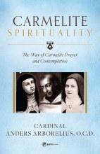 CARMELITE SPIRITUALITY