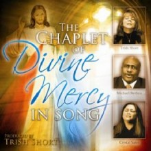 CHAPLET OF DIVINE MERCY IN SONG CD TRISH SHORT