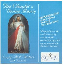 THE CHAPLET OF DIVINE MERCY - STILL WATERS