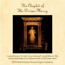 CHAPLET OF THE DIVINE MERCY FR. ROESCH CD