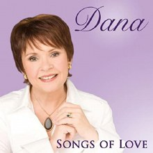 DANA, SONGS OF LOVE