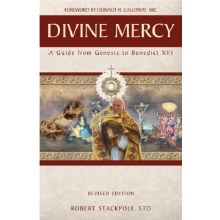 DIVINE MERCY A GUIDE FROM GENESIS TO BENEDICT XVI