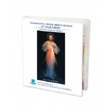 CELEBRATING DIVINE MERCY SUNDAY IN YOUR PARISH: GUIDEBOOK