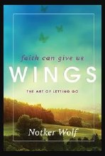 FAITH CAN GIVE US WINGS
