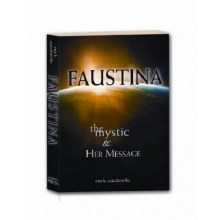 FAUSTINA MYSTIC & HER MESSAGE