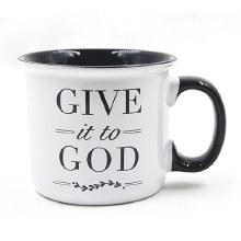 GIVE IT TO GOD MUG
