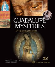 GUADALUPE MYSTERIES DECIPHERING THE CODE