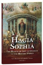 HAGIA SOPHIA: THE WISDOM OF GOD AS OFFERED TO THE MODERN WORLD