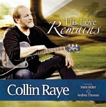 HIS LOVE REMAINS COLLIN RAYE