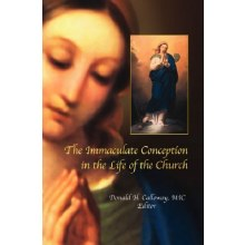 IMMACULATE CONCEPTION IN THE LIFE OF THE CHURCH