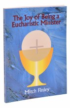 JOY OF BEING EUCHARISTIC MINISTER