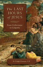 LAST HOURS OF JESUS