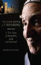 LAST MONK OF TIBHIRINE