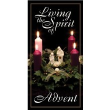 LIVING THE SPIRIT OF ADVENT