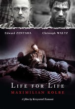 LIFE FOR LIFE MAXIMILIAN KOLBE