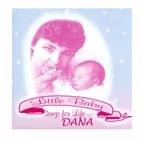 LITTLE BABY SONGS FOR LIFE CD - DANA