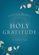 LITTLE BOOK OF HOLY GRATITUDE