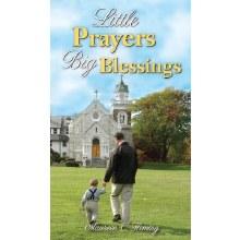 LITTLE PRAYERS BIG BLESSINGS BOOKLET