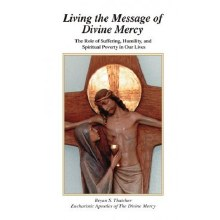 LIVING THE MESSAGE OF  DIVINE MERCY