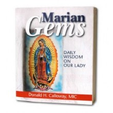 MARIAN GEMS DAILY WISDOM ON OUR LADY