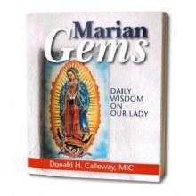 MARIAN GEMS DAILY WISDOM ON OUR LADY