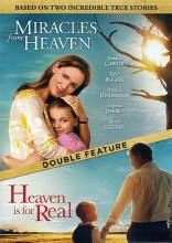 MIRACLES FROM HEAVEN/HEAVEN IS FOR REAL