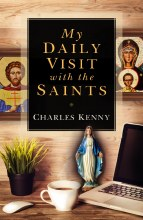 MY DAILY VISIT WITH THE SAINTS