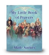MY LITTLE BOOK OF PRAYERS MALE SAINTS