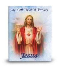 MY LITTLE BOOK OF PRAYERS JESUS