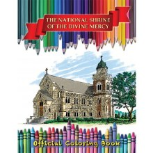NATIONAL SHRINE OF THE DIVINE MERCY COLORING BOOK
