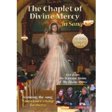 THE CHAPLET OF DIVINE MERCY IN SONG DVD