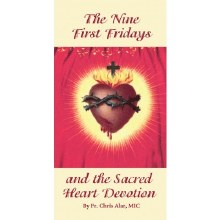 THE NINE FIRST FRIDAYS AND THE SACRED HEART DEVOTION PAMPHLET