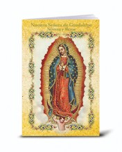 SPANISH OUR LADY OF GUADALUPE NOVENA AND PRAYERS