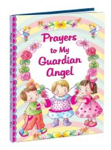 PRAYERS TO MY GUARDIAN ANGEL