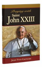 PRAYING WITH SAINT JOHN XXIII