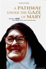 A PATHWAY UNDER THE GAZE OF MARY