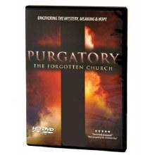 PURGATORY THE FORGOTTEN CHURCH
