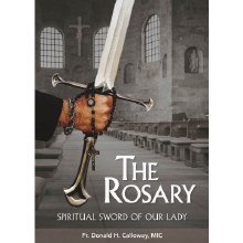 THE ROSARY: SPIRITUAL SWORD OF OUR LADY