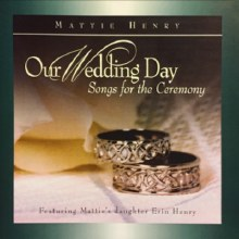 OUR WEDDING DAY SONGS FOR CEREMONY