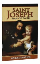 ST JOSEPH MAN OF FAITH