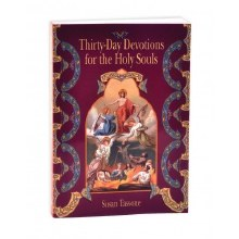 THIRTY-DAY DEVOTIONS FOR HOLY SOULS