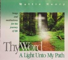 THY WORD, A LIGHT UNTO MY PATH