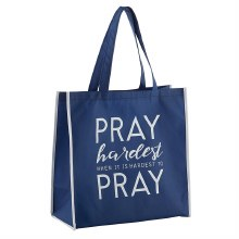 PRAY HARDEST TOTE BAG